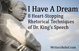 "i have a dream heart stopping rhetorical techniques of king s  martin luther king jr s ""i have a dream"" speech was a life affirming call to all people to live together in love but it was something else too a"