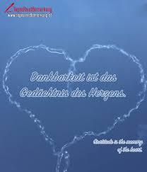 Dankbarkeit Ist Das Gedächtnis Des Herzens Zitat Von Die