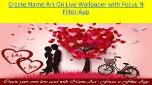 Name Art Design App Create Name Art On Live Wallpaper With Focus N Filter App
