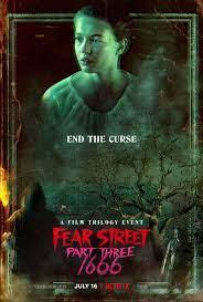 Fear Street Part Three: 1666 (Film ...