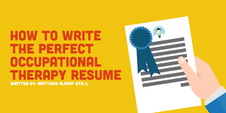 How To Write The Perfect Occupational Therapy Resume ...