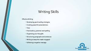 writing skills writing skills effective writing developing good