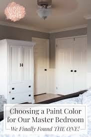 Choosing A Paint Color For Our Master Bedroom   We Finally Found THE ONE!