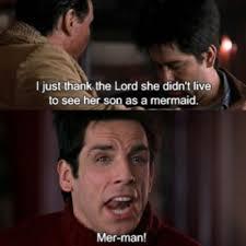 Zoolander Quotes Gorgeous Best Movie Ever Mermanlife Zoolanderismyhomeboy ♡extra
