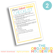 Checklist For School Mums School Holiday Checklist The Organised Housewife Shop
