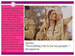 Sacagawea Quotes Custom BY LAUREN C Sacagawea Fun Facts She Traveled Thousands Of Miles