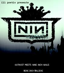 Ill Poetic Presents: Outkast Meets NIN