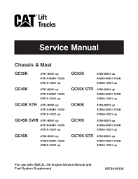 caterpillar cat gc70k forklift lift trucks service repair manual sn Crown Forklift Wiring Diagram service manual 99739 80130 for use with gm4 3l, g6 engine service manual