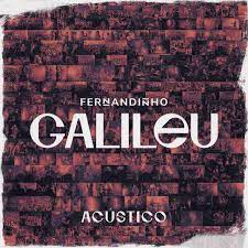Galileu (Acústico) by Fernandinho on Apple Music