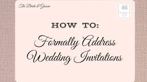 how to address wedding invitations southern living Wedding Invitation Address Protocol how to formally address wedding invitations Wedding Invitation Etiquette