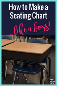 Make A Seating Chart How To Create A Seating Chart Mrs E Teaches Math