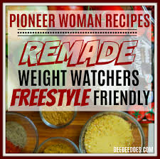 From christmas cookies recipes to christmas dessert recipes, i'm sure there's something here to complete your christmas dinner menu. Pioneer Woman Recipes Remade Weight Watchers Freestyle Way