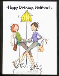 Funny Happy Birthday Quotes For Girlfriend Scribbles By Sandy August