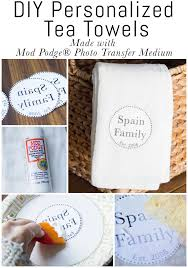 learn how to make diy personalized tea towels using mod podge photo transfer medium