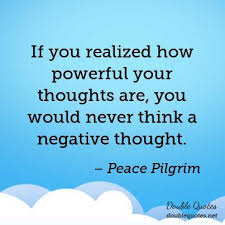 Peace Pilgrim Quotes Impressive If You Realized How Powerful Your Thoughts Are You Would Never
