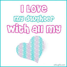 I Love My Daughters Quotes my Daughter Clipart 100 68