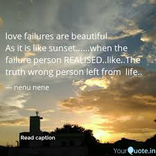 Love Failures Are Beautif Quotes Writings By Nenu Nene
