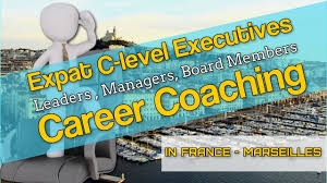 expat executive career coaching in marseille expat executive career coaching in marseille
