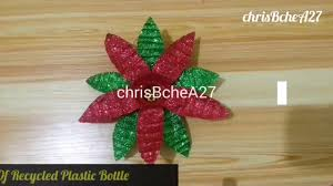 Christmas Decorations Made Out Of Plastic Bottles DIY 100 Poinsettia Made Of Recycled Plastic Bottle YouTube 9