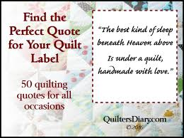 Quilt Label Sayings and Quotes for All Occasions » New Quilters &  Adamdwight.com