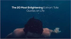 Eckhart Tolle Quotes Cool The 48 Most Enlightening Eckhart Tolle Quotes On Life