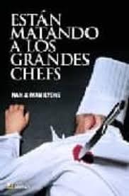 ESTAN MATANDO A LOS GRANDES CHEFS | NAN E IVAN LYONS | Comprar libro  9788493662721