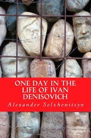 example about one day in the life of ivan denisovich essay the novel presents a terrible situation in which ivan must overcome daily circumstances which only a person living in a prison camp would know how to