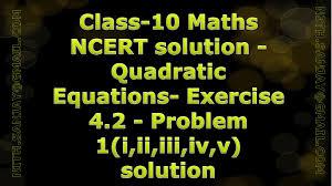 cbse class 10 maths ncert solution quadratic equations exercise 4 2 problem 1 i ii iii iv v you
