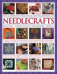 Ebook Complete Practical Encyclopedia Of Needlecrafts Pdf