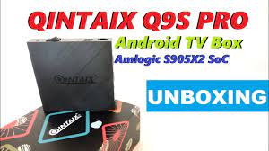 QINTAIX Q9S PRO Android TV Box powered by Amlogic S905X2 SoC Unboxing  (Video) - YouTube
