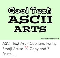 Ascii Arts Wwwandroidterritorycom Ascii Text Art Cool And