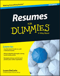 Resumes For Dummies 24 Ways Resumes for Dummies 24th edition is a New Approach to Resume 1