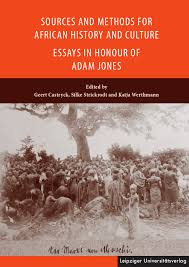 sources and methods for african history and culture essays in  sources and methods for african history and culture essays in honour of adam jones leipziger universitatsverlag