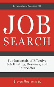 Resumes Search Job Search Fundamentals Of Effective Job Hunting Resumes And Interviews