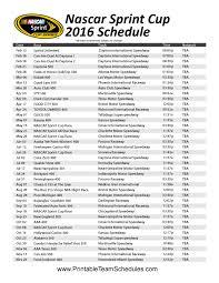 2016 Nascar Team Chart 2016 Nascar Sprint Cup Schedule Nascar Sprint Cup