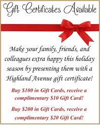 Holiday Gift Certificates Holiday Gift Certificates Available Highland Avenue