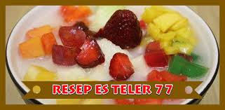 Resep es teler 77 see more. Resep Es Teler 77 Latest Version For Android Download Apk