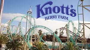 Knott's Berry Farm ...