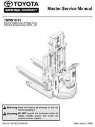 toyota 7fbcu15 18 20 25 30 7fbcu32 7fbcu35 7fbcu45 7fbcu55 original illustrated factory workshop service manual for toyota electric walkie low lift pallet truck type