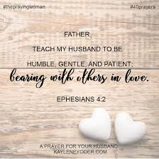 Prayer Quotes For Strength Delectable A Prayer For Your Husband To Grow In Patience Kaylene Yoder
