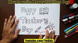Happy Teachers Day Chart How To Write Happy Teachers Day In Style For Kids