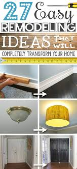 a list of some of the best home remodeling ideas on a budget easy diy