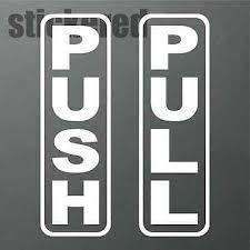 push pull vinyl stickers decals