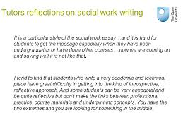 students writing and issues of suitability assessing and  tutors reflections on social work writing it is a particular style of the social work essay