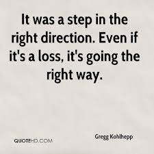 Direction Quotes New Gregg Kohlhepp Quotes QuoteHD