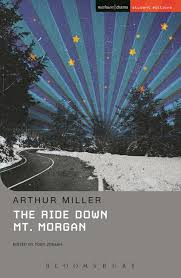 death of a sman in beijing theatre makers arthur miller the ride down mt morgan acircmiddot arthur miller