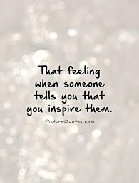 Quotes About Inspire Others 40 Quotes New Quotes About Inspiring Others