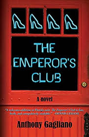 The Emperor's Club - Kindle edition by Gagliano, Anthony. Mystery, Thriller  & Suspense Kindle eBooks @ Amazon.com.