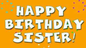 Top 200 Happy Birthday Wishes Quotes For Sister Fungistaaan
