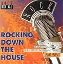 Rock Revival: Rocking Down the House
